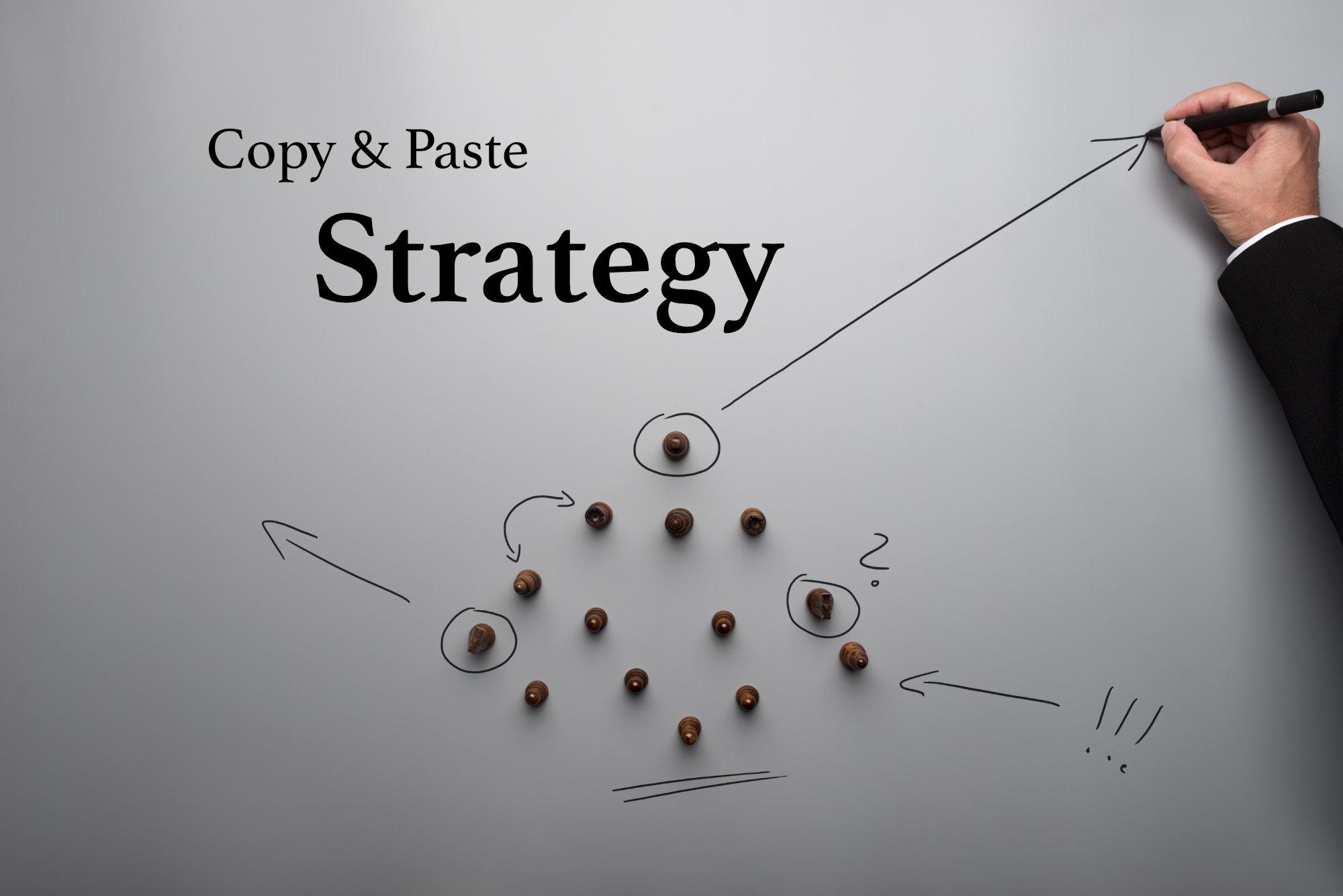 Copy & Paste Strategy